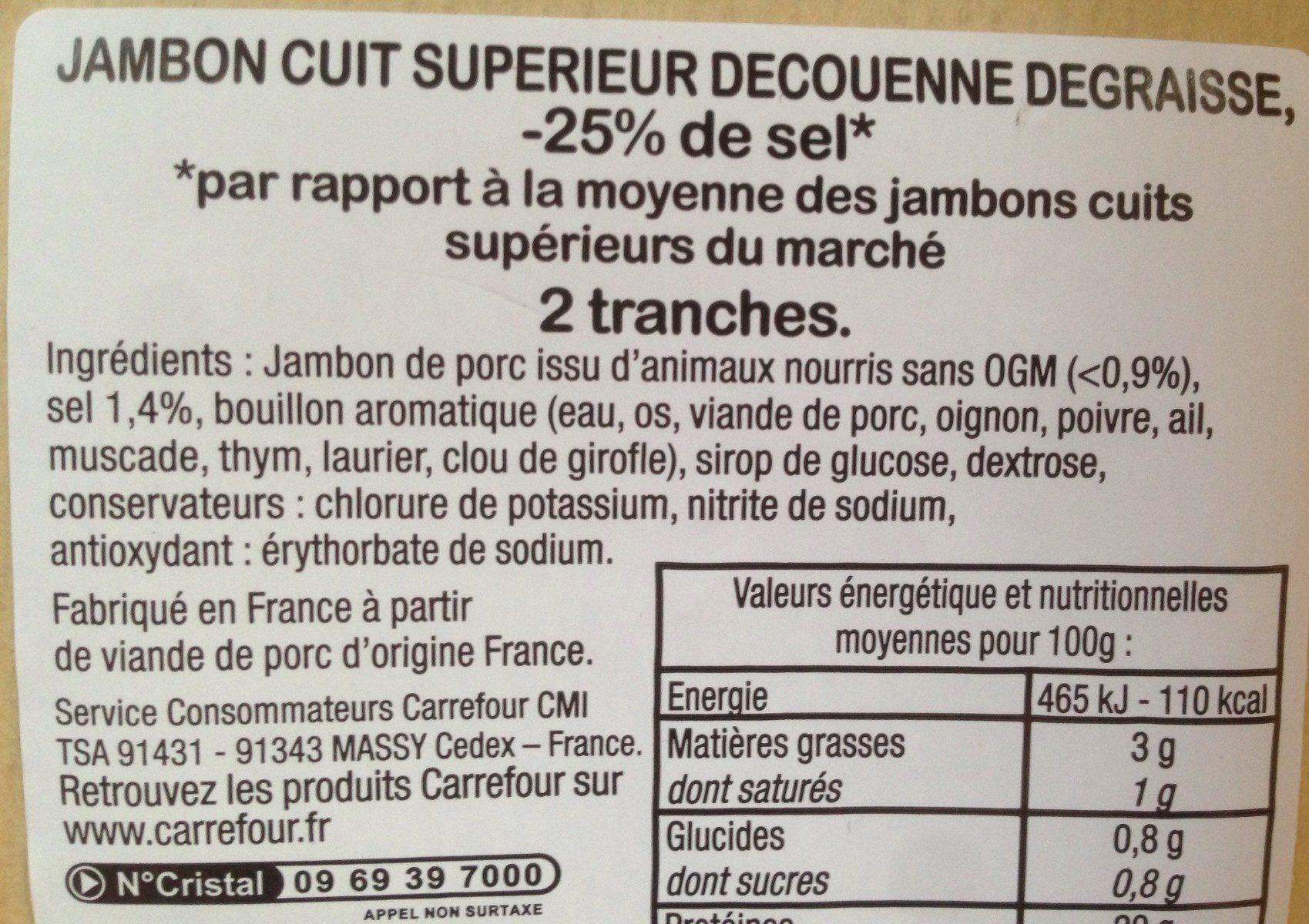 Jambon Cuit Supérieur decouenne, degraissee, -25% de sel - Ingrédients - fr