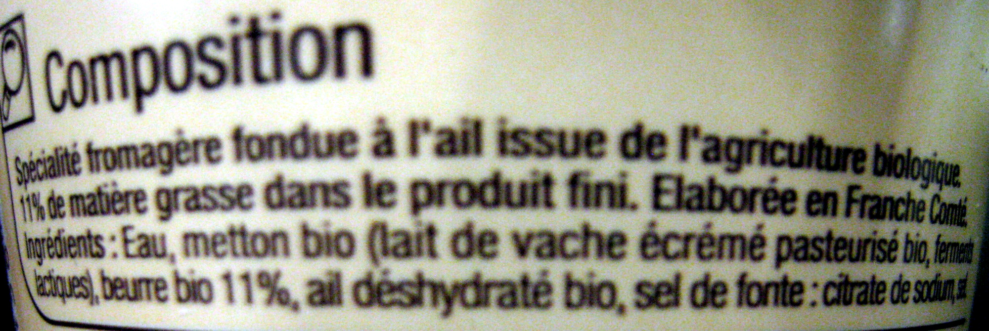 Cancoillotte Ail Bio Carrefour - Ingredients - fr