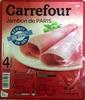 Jambon de Paris réduit en sel de 25 % - Produit