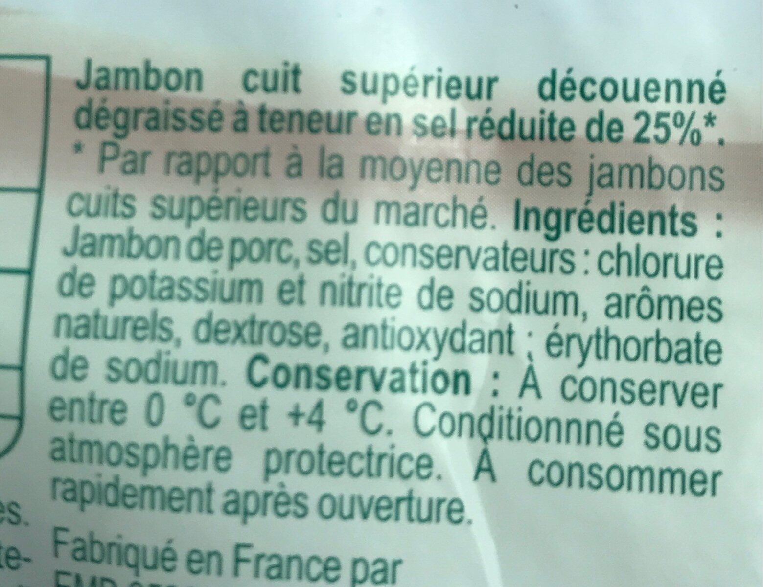 Jambon Supérieur sans couenne réduit en sel de 25 % - Ingrédients - fr