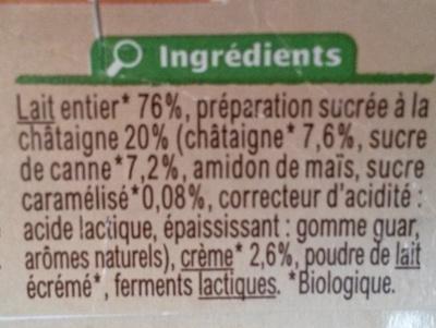 Yaourt brassé  Sur lit à la châtaigne  avec arômes naturels - Ingrédients - fr