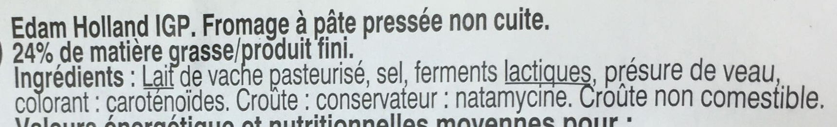 Edam Holland (24% MG) - Ingrediënten - fr