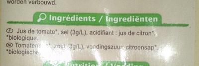 100 % Pur fruit pressé, Jus de tomate bio salé à 3 g/l - Ingrédients - fr