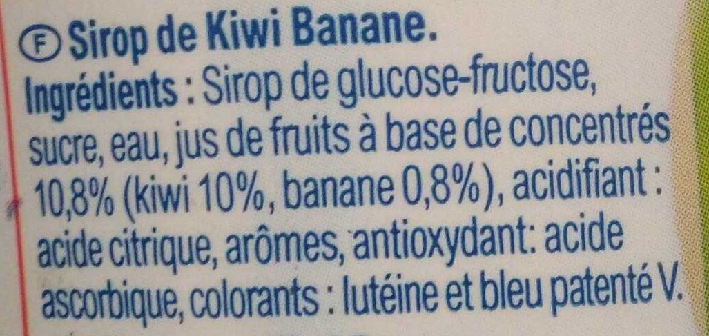 Sirop Kiwi Banane - Ingrédients