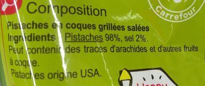 Carrefour pistaches grillees et salees - Ingrédients - fr