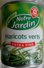 Haricots verts Extra Fins - Producto