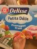 Petits Délis Fromage frais - Product