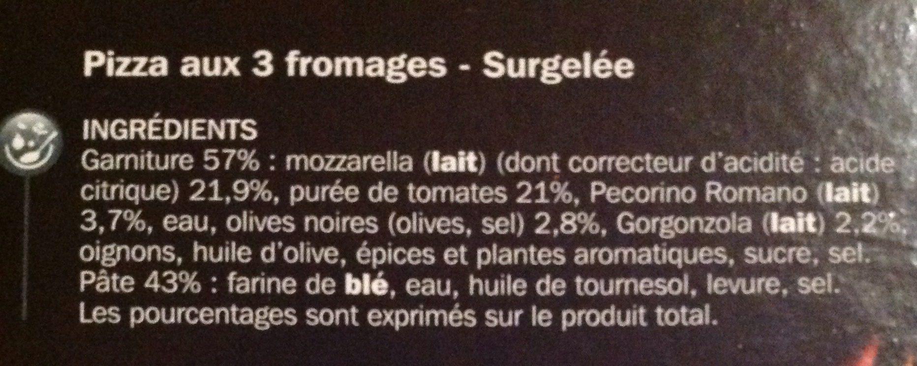 Pizza 3 fromages cuite au feu de bois - Ingredients - fr