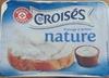 fromage à tartiner nature - Les Croisés - Producto