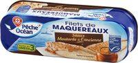 Filets de Maquereaux Sauce Moutarde à l'ancienne - Produit - fr