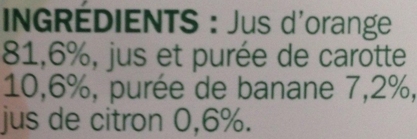 Pur jus orange carotte banane - Ingrédients - fr