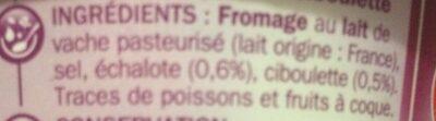 Fromage à tartiner échalote et ciboulette - Ingrédients