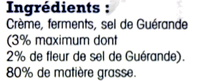 Beurre à la fleur de sel de Guérande, Demi-sel (80 % MG) - Ingredients - fr