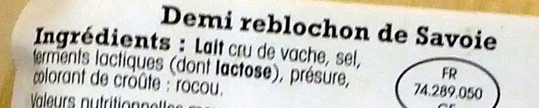 Reblochon de Savoie AOP Au Lait Cru - Ingredients