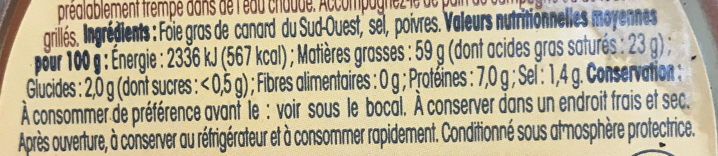 Foie Gras Canard Entier, Nos Régions Ont Du Talent - Ingrediënten - fr