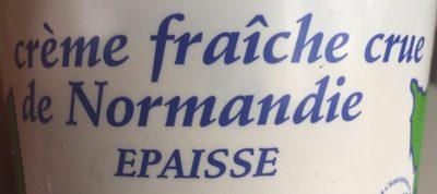 Crème fraîche crue de Normandie Epaisse - Ingredients