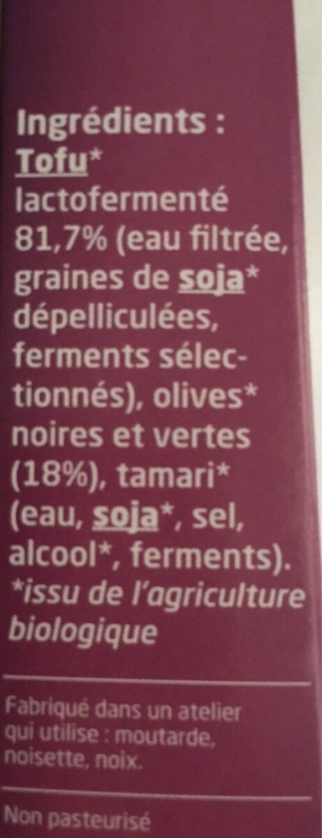 Tofu lactofermenté olives - Ingrediënten - fr
