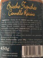 Brioche tranchée cannelle raisins - Voedingswaarden - fr