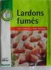Lardons fumés (sans couenne, sans cartilage) - Produit