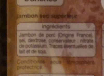 Jambon Sec Supérieur (Fabriqué en France) - Ingredients