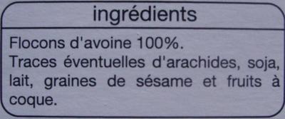 Flocons d'Avoine 100 % céréales - Ingrediënten - fr
