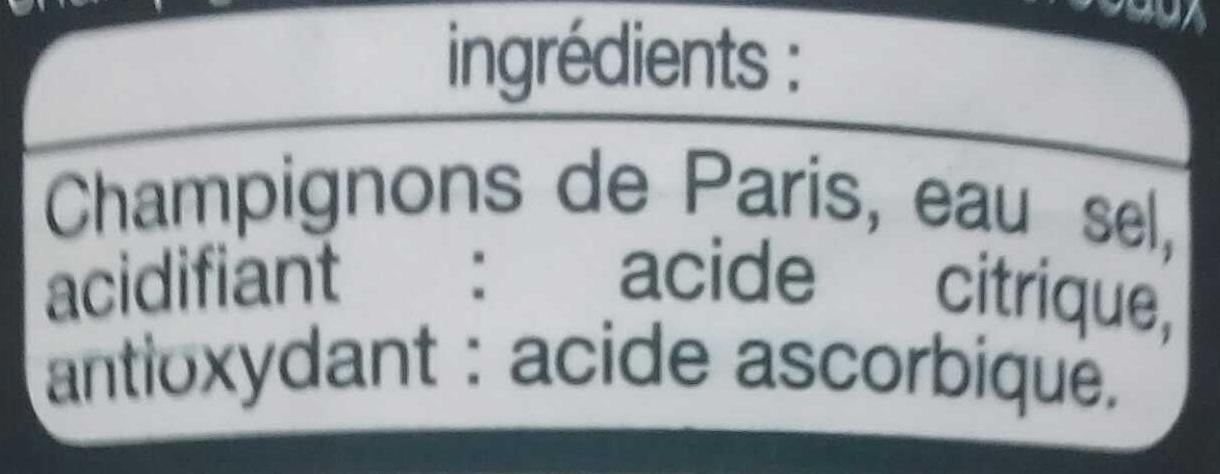 Champignons de Paris pieds et morceaux - Ingrediënten
