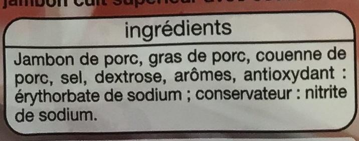 Jambon Supérieur - Ingrediënten