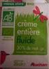 Crème entière fluide Bio (30 % MG) - Producto
