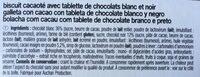 Biscuits avec tablettes de Chocolat blanc et noir 9 biscuits - Ingrediënten