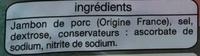 Jambon Supérieur (6+3 tranches gratuites) - Ingredients - fr