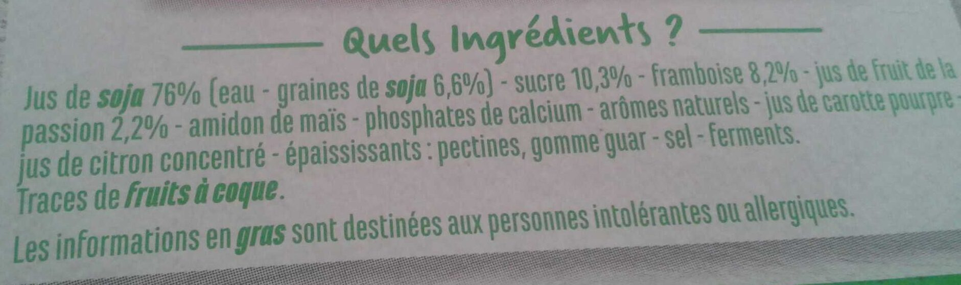 Spécialité au Soja Framboise Passion AUCHAN - Ingrediënten - fr
