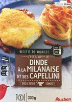 Escalope de Dinde à la Milanaise et ses Capellini - Produit - fr