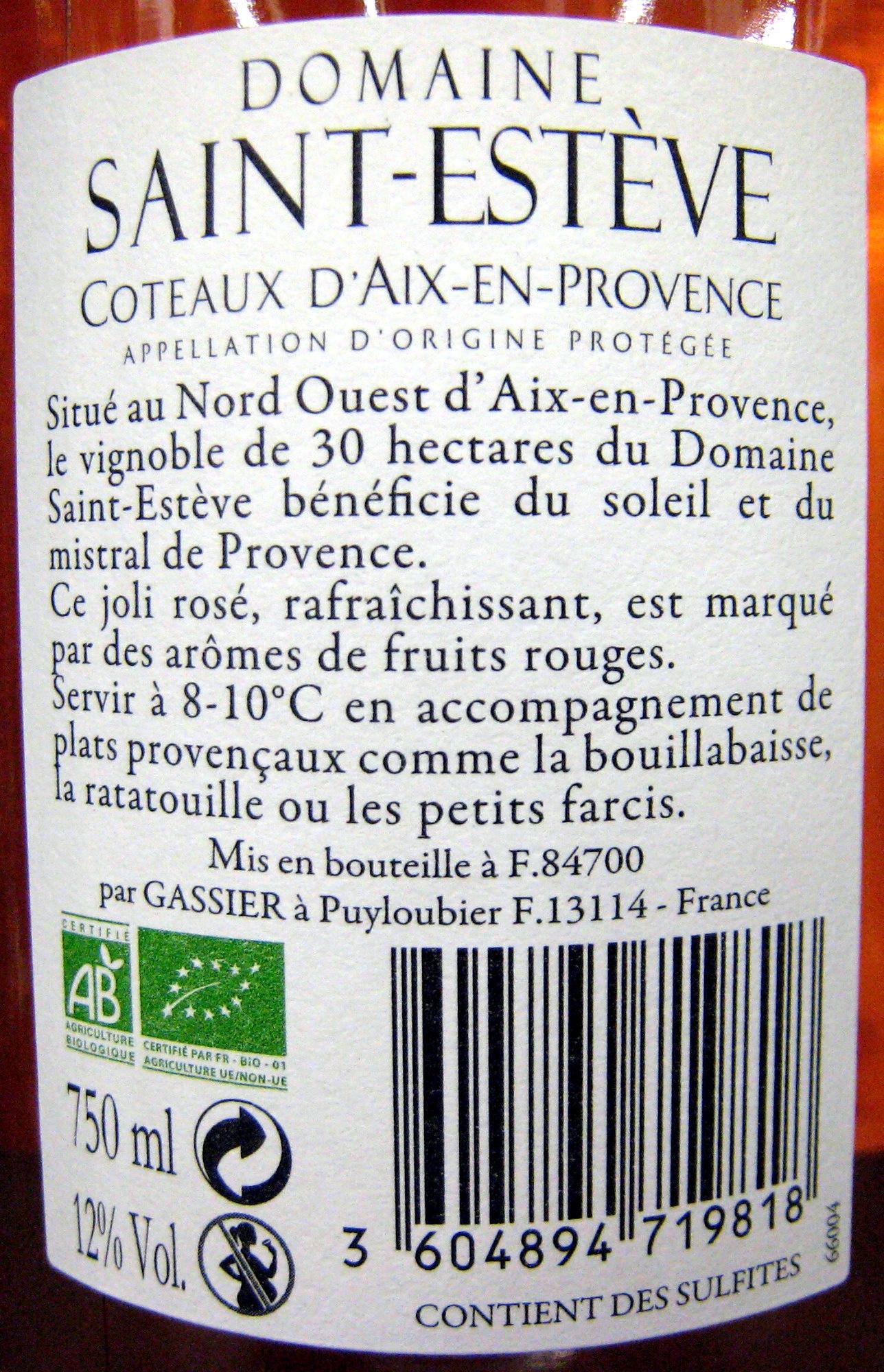 Côteaux d'Aix en Provence AOP 2012 Bio Domaine Saint Estève - Ingredients - fr