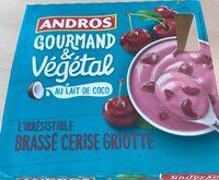 Gourmand & Végétal au lait de coco - Cerise Griotte - Produit