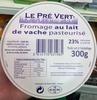Fromage au lait de vache pasteurisé (23 % MG) - Produit