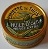 Emietté de thon a l'huile d'olive vierge extra - Produit