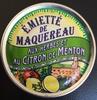 émietté de maquereau aux herbes et au citron de Menton - Produit
