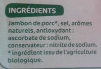 Jambon cuit supérieur sans couenne 2 tranches - Ingrediënten - fr