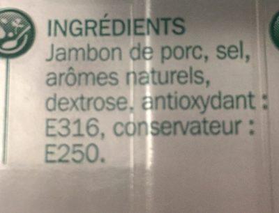 Jambon supérieur découenné dégraissé 25% de sel en moins 4 tranches - Ingrediënten - fr