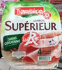 Jambon Supérieur, Sans Couenne (4 Tranches) - Producto