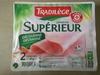 Jambon Supérieur Découenné Dégraissé - Produit