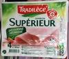 Jambon Supérieur Découenné Dégraissé (4 Tranches) - Product