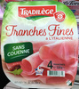 Tranches Fines à l'italienne - Product