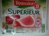 Jambon Supérieur, Avec Couenne (8 Tranches) - Produit