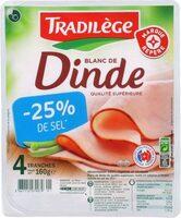 Blanc de dinde -25 % de sel x 4 tranches - Produit