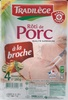 Rôti de Porc à la Broche - Product