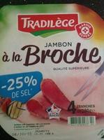 Jambon a la broche (-25% de sel) - Produit - fr