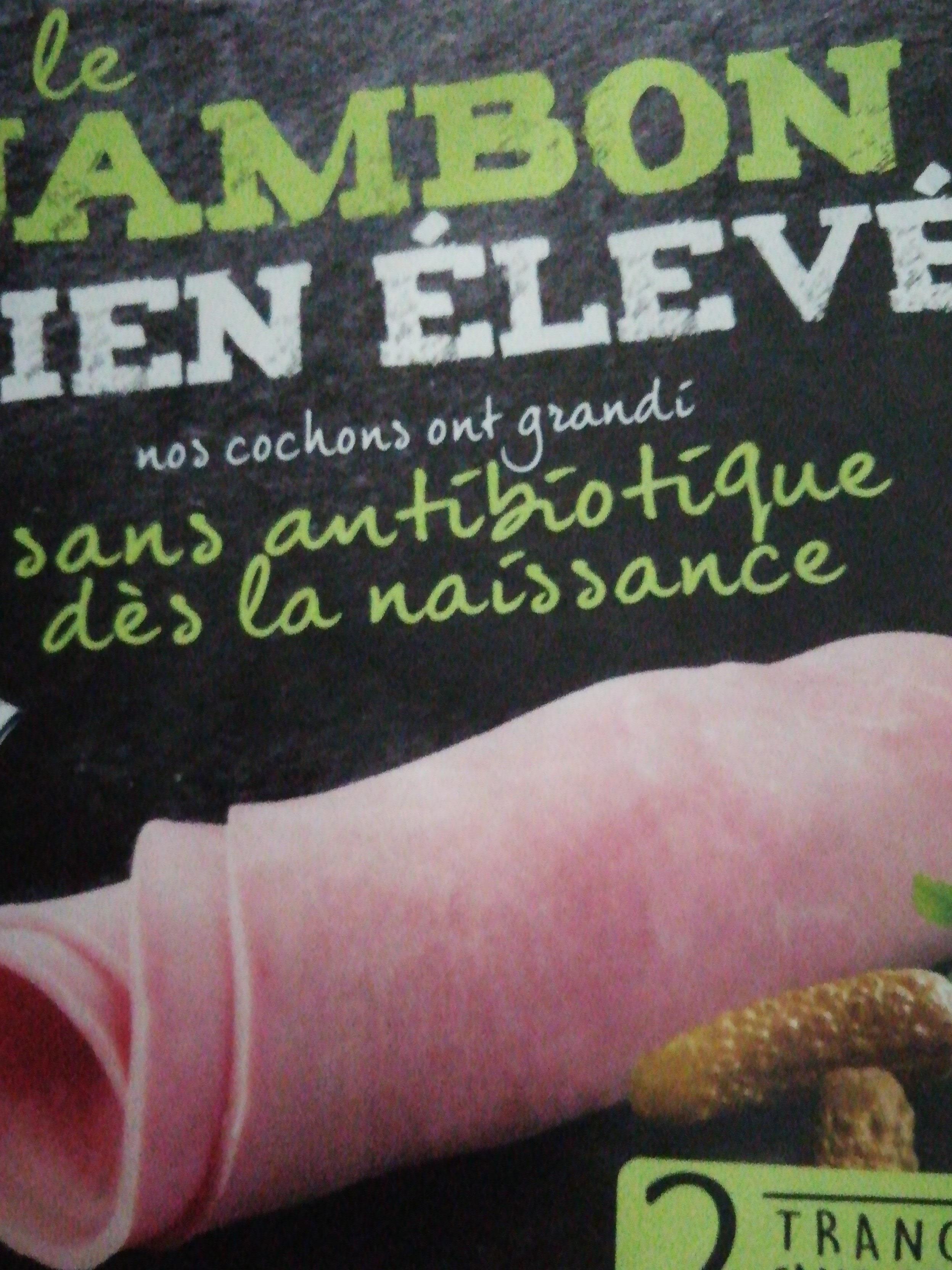 Le jambon bien élevé sans antibiotique dès la naissance sas couenne - Produit - fr