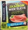 Le Jambon bien élevé (-25% de sel) - Prodotto