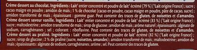 MONT BLANC Crème Dessert Multi Variétés Saveur Vanille/Chocolat/Praliné 6x125g - Ingredienti - fr